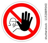 sign in france  hand  do not... | Shutterstock . vector #1152889043