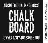 chalk board alphabet font. hand ... | Shutterstock .eps vector #1152902669