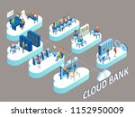 cloud bank concept. isometric... | Shutterstock . vector #1152950009