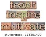 teach  inspire  motivate    a... | Shutterstock . vector #115301470