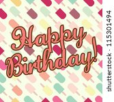 happy birthday    vector eps10... | Shutterstock .eps vector #115301494