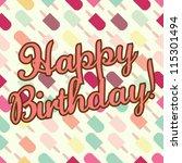 happy birthday    vector eps10... | Shutterstock .eps vector #115301494
