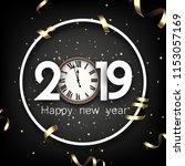 grey 2019 happy new year... | Shutterstock .eps vector #1153057169