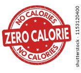 zero calorie sign or stamp on... | Shutterstock .eps vector #1153120400