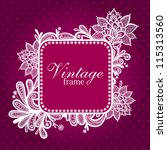 lace frame. invitation card... | Shutterstock .eps vector #115313560