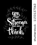 you are stronger than you think.... | Shutterstock .eps vector #1153137563