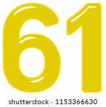 numeral 61  sixty one  isolated ... | Shutterstock . vector #1153366630