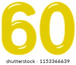 numeral 60  sixty  sixty ... | Shutterstock . vector #1153366639