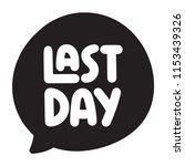 last day. vector hand drawn... | Shutterstock .eps vector #1153439326