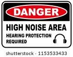 high noise area warning sign ... | Shutterstock .eps vector #1153533433