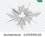 broken glass  cracks  bullet... | Shutterstock .eps vector #1153540120