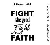 bible quote  fight the good... | Shutterstock .eps vector #1153669753