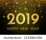 2019 happy new year. new year... | Shutterstock .eps vector #1153861306