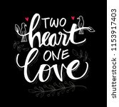 two heart one love lettering | Shutterstock .eps vector #1153917403