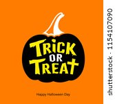 happy halloween trick or treat... | Shutterstock .eps vector #1154107090