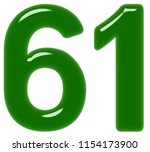 numeral 61  sixty one  isolated ... | Shutterstock . vector #1154173900