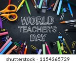 world teacher's day text.... | Shutterstock . vector #1154365729