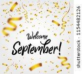 welcome september with golden... | Shutterstock .eps vector #1154482126