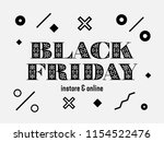 black friday sale inscription... | Shutterstock .eps vector #1154522476