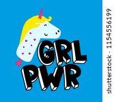 grl pwr short quote. girl power ... | Shutterstock .eps vector #1154556199