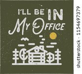 i ll be in my office camping...   Shutterstock . vector #1154697379