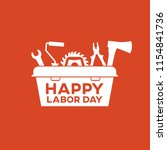 happy labor day banner. tool... | Shutterstock .eps vector #1154841736