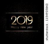 shiny 2019 happy new year gold... | Shutterstock .eps vector #1154935843