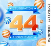 realistic forty four years... | Shutterstock .eps vector #1155146026