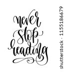 never stop reading   hand... | Shutterstock . vector #1155186679