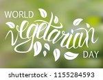 world vegetarian day. poster...   Shutterstock .eps vector #1155284593