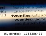 twenties word in a dictionary.... | Shutterstock . vector #1155306436