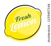abstract lemon natural... | Shutterstock . vector #1155407146