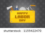 labor day icon with tools... | Shutterstock .eps vector #1155422470