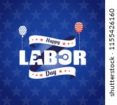 happy labor day card. with... | Shutterstock .eps vector #1155426160