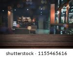 old wood table in front of...   Shutterstock . vector #1155465616