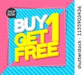 buy 1 get 1 free  sale poster... | Shutterstock .eps vector #1155903436