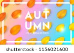 trendy and bright autumn... | Shutterstock .eps vector #1156021600