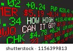 how high can it go stock market ... | Shutterstock . vector #1156399813