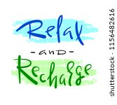 relax and recharge   simple... | Shutterstock .eps vector #1156482616