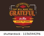 do something today that will... | Shutterstock .eps vector #1156544296