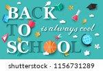back to school is always cool... | Shutterstock .eps vector #1156731289