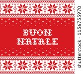 boun natale   merry christmas... | Shutterstock .eps vector #1156755970