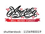 text america will never forget. ... | Shutterstock .eps vector #1156980019