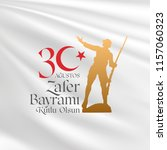 30 august zafer bayrami victory ... | Shutterstock .eps vector #1157060323