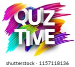 quiz time sign. colorful brush... | Shutterstock .eps vector #1157118136