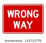 wrong way sign   red road sign... | Shutterstock .eps vector #115712770