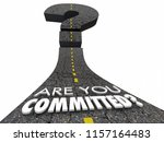 are you committed determined... | Shutterstock . vector #1157164483
