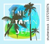 i need vitamin sea. modern...   Shutterstock .eps vector #1157250076