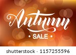 autumn sale lettering text on... | Shutterstock .eps vector #1157255596