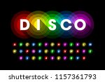 colorful disco style font... | Shutterstock .eps vector #1157361793